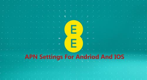 T-Mobile EE APN Settings