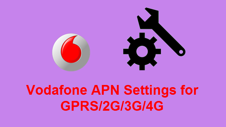 Vodafone APN Settings - Uk For Android, IPhone, Samsung, Windows