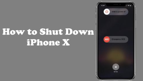 How to Shutdown iPhone x