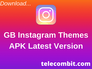 GB Instagram Themes Download for Android and IOS   Latest 2021