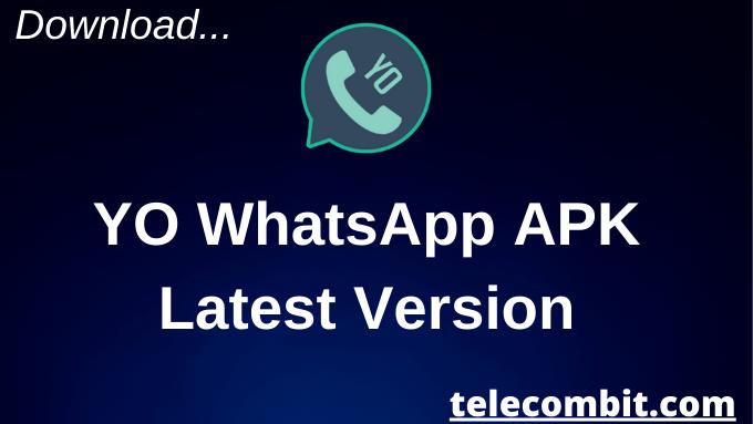 YO Whatsapp APK
